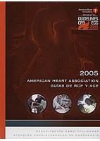 RECOMENDACIONES 2005 GUIAS DE RCP Y ACE