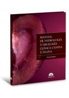 MANUAL DE NEFROLOGIA Y UROLOGIA CLINICA CANINA Y FELINA