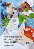 PATOLOGIAS DEL OIDO DEL PERRO Y DEL GATO. CASOS CLINICOS
