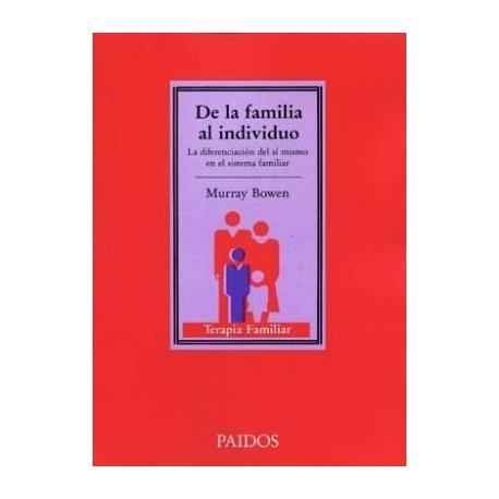 DE LA FAMILIA AL INDIVIDUO