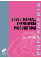 SALUD MENTAL: ENFERMERIA PSIQUIATRICA