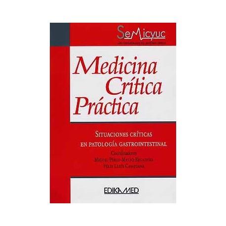 MEDICINA CRITICA PRACTICA: SITUACIONES CRITICAS EN PATOLOGIA GASTROINTESTINAL