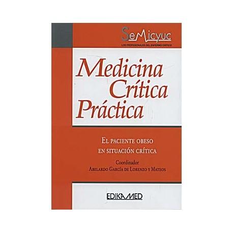 MEDICINA CRITICA PRACTICA. EL PACIENTE OBESO EN SITUACION CRITICA