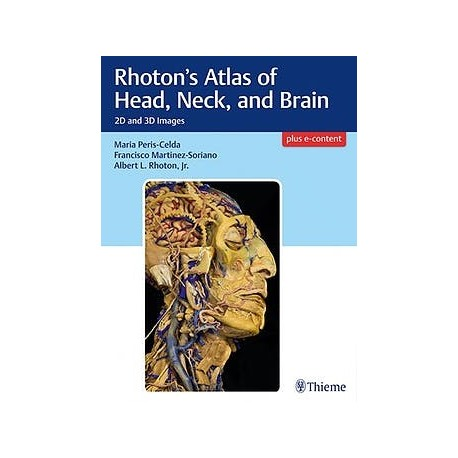 RHOTON'S ATLAS OF HEAD, NECK AND BRAIN. 2D AND 3D IMAGES