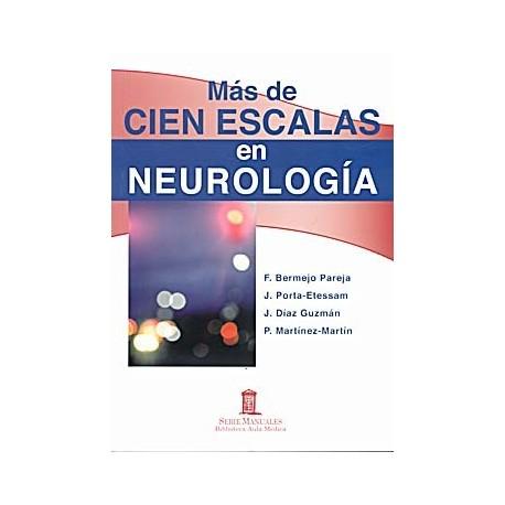 MAS DE CIEN ESCALAS EN NEUROLOGIA