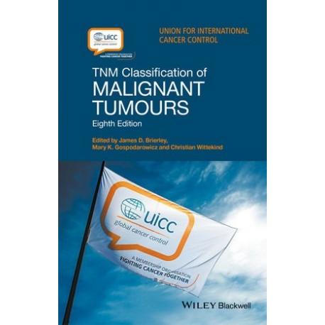 EBOOK TNM CLASSIFICATION OF MALIGNANT TUMOURS
