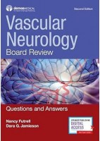 VASCULAR NEUROLOGY. BOARD REVIEW QUESTIONS AND ANSWERS