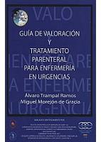 GUIA DE VALORACION Y TRATAMIENTO PARENTERAL PARA ENFERMERIA EN URGENCIAS