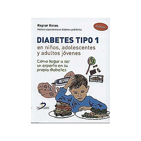 DIABETES TIPO 1 EN NIÑOS, ADOLESCENTES Y ADULTOS JOVENES