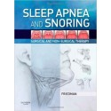 SLEEP APNEA AND SNORING. SURGICAL AND NON-SURGICAL THERAPY