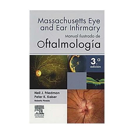 MANUAL ILUSTRADO DE OFTALMOLOGIA. MASSACHUSETTS EYE AND EAR INFIRMARY
