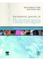 PROCEDIMIENTOS GENERALES DE FISIOTERAPIA + STUDENT CONSULT EN ESPAÑOL: PRACTICA BASADA EN LA EVIDENCIA