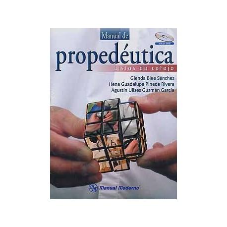 MANUAL DE PROPEDEUTICA. LISTAS DE COTEJO + DVD