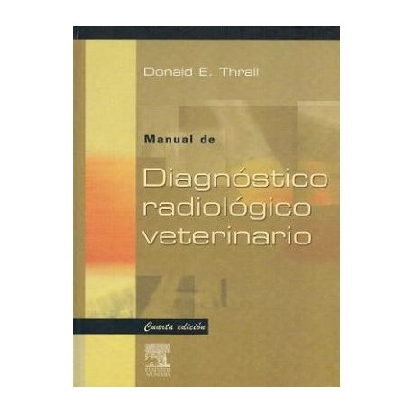 MANUAL DE DIAGNOSTICO RADIOLOGICO VETERINARIO