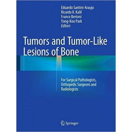 TUMORS AND TUMOR-LIKE LESIONS OF BONE