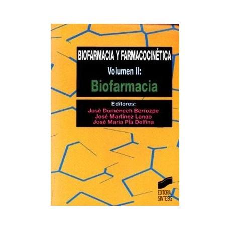 BIOFARMACIA Y FARMACOCINETICA, VOL. 2: BIOFARMACIA