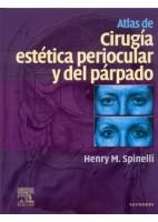 ATLAS DE CIRUGIA ESTETICA PERIOCULAR Y DEL PARPADO