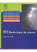 LOS REQUISITOS EN RADIOLOGIA. RADIOLOGIA DE LA MAMA
