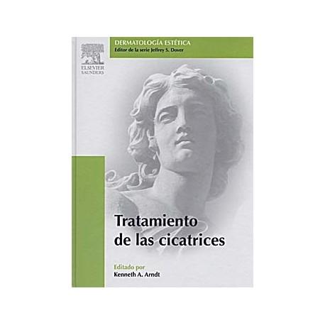 TRATAMIENTO DE LAS CICATRICES (DERMATOLOGIA COSMETICA)