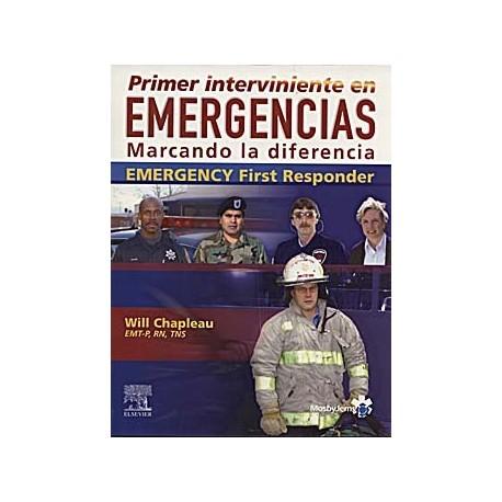 PRIMER INTERVINIENTE EN EMERGENCIAS. MARCANDO LA DIFERENCIA