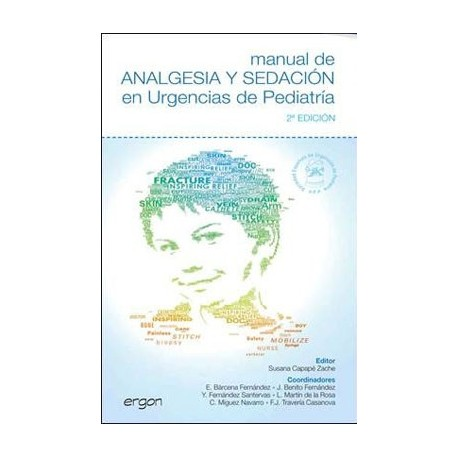 MANUAL DE ANALGESIA Y SEDACION EN URGENCIAS DE PEDIATRIA