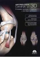ARTROLOGIA CANINA EN 3D PRINCIPALES PATOLOGIAS ORTOPEDICAS Y ABORDAJES QUIRURGICOS
