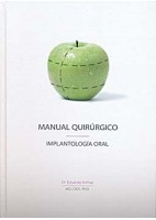 MANUAL QUIRURGICO. IMPLANTOLOGIA ORAL
