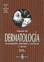 MANUAL DE DERMATOLOGIA EN PEQUEÃ OS ANIMALES Y EXOTICOS