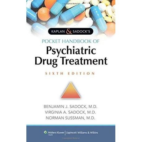 KAPLAN AND SADOCK'S POCKET HANDBOOK OF PSYCHIATRIC DRUG TREATMENT