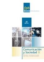 COMUNICACION Y SOCIEDAD I