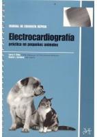 ELECTROCARDIOGRAFIA PRACTICA EN PEQUEÑOS ANIMALES