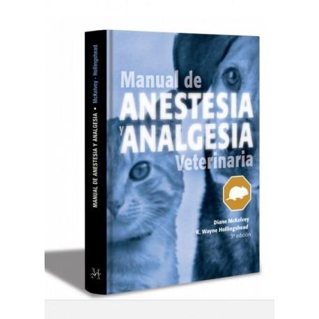MANUAL DE ANESTESIA Y ANALGESIA VETERINARIA