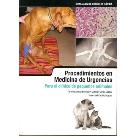 PROCEDIMIENTOS EN MEDICINA DE URGENCIAS PARA EL CLINICO DE PEQUEÑOS ANIMALES