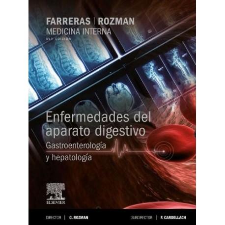 FARRERAS Y ROZMAN MEDICINA INTERNA. ENFERMEDADES DEL APARATO DIGESTIVO. GASTROENTEROLOGIA Y HEPATOLOGIA
