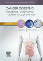 CANCER DIGESTIVO. PATOGENIA, DIAGNOSTICO, TRATAMIENTO Y PREVENCION
