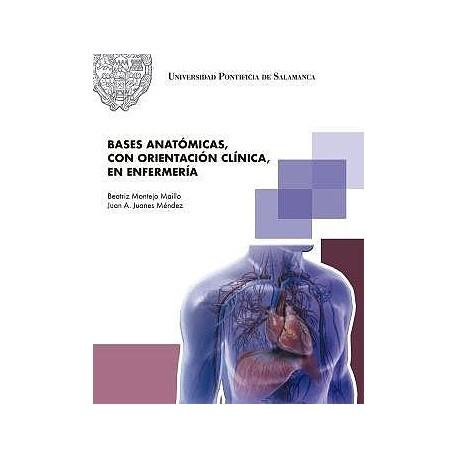 BASES ANATOMICAS, CON ORIENTACION CLINICA, EN ENFERMERIA
