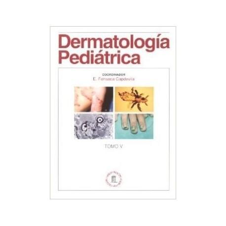DERMATOLOGIA PEDIATRICA (TOMO V)