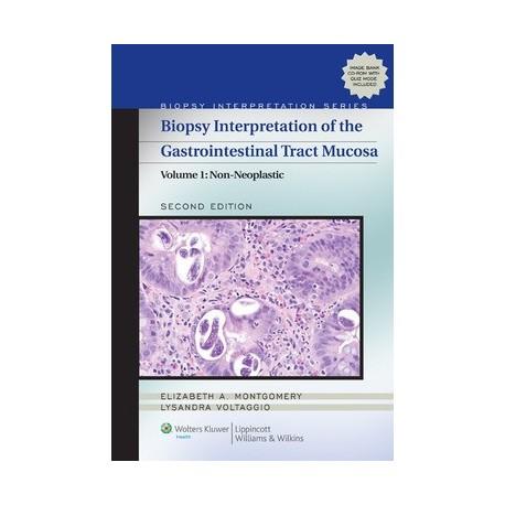 BIOPSY INTERPRETATION GASTROINTESTINAL TRACT MUCOSA (VOL.1) NON-NEOPLASTIC