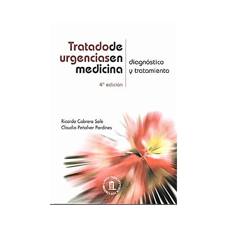 TRATADO DE URGENCIAS EN MEDICINA: DIAGNOSTICO Y TRATAMIENTO