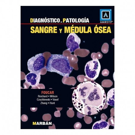 DIAGNOSTICO EN PATOLOGIA. SANGRE Y MEDULA OSEA