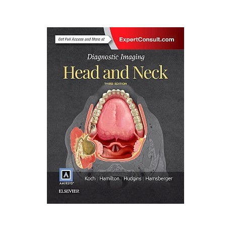 DIAGNOSTIC IMAGING. HEAD AND NECK (ONLINE AND PRINT)