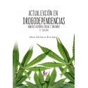 ACTUALIZACION EN DROGODEPENDENCIAS. ANALISIS HISTORICO, SOCIAL Y SANITARIO