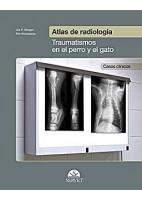 ATLAS DE RADIOLOGIA TRAUMATISMOS EN EL PERRO Y EL GATO