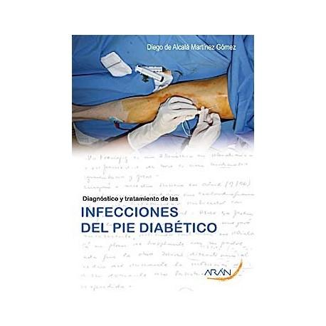 DIAGNOSTICO Y TRATAMIENTO DE LAS INFECCIONES DEL PIE DIABETICO