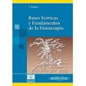 BASES TEORICAS Y FUNDAMENTOS DE LA FISIOTERAPIA