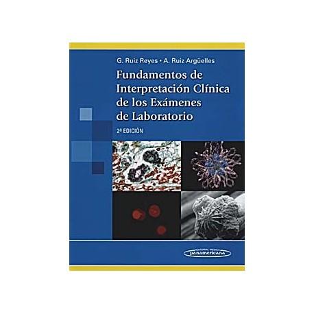 FUNDAMENTOS DE INTERPRETACION CLINICA DE LOS EXAMENES DE LABORATORIO