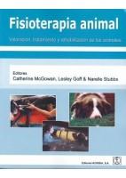 FISIOTERAPIA ANIMAL. VALORACION, TRATAMIENTO Y REHABILITACION DE LOS ANIMALES