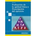 EVALUACION DE LA APTITUD FISICA Y PRESCRIPCION DEL EJERCICIO
