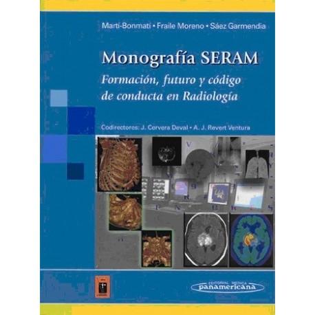 MONOGRAFIA SERAM. FORMACION, FUTURO Y CODIGO DE CONDUCTA EN RADIOLOGIA