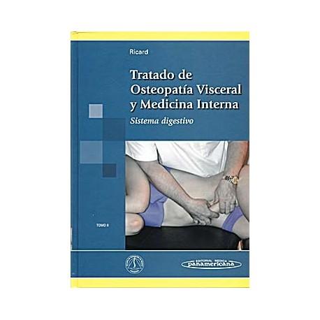 TRATADO DE OSTEOPATIA VISCERAL Y MEDICINA INTERNA (TOMO II) SISTEMA DIGESTIVO